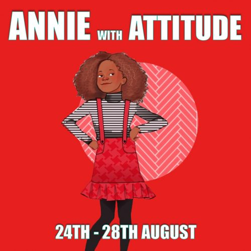 Annie With Attitude | Summer Holidays 2020 | Week 6
