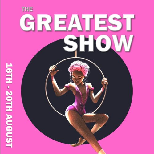 The GREATEST Show | Summer Holidays 2021