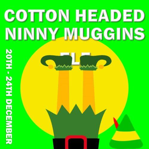 Cotton Headed Ninny Muggins | Christmas Holidays 2021